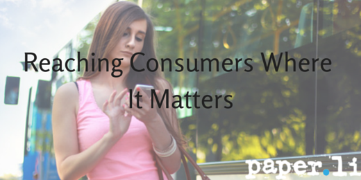 Reaching Consumers Where It Matters (1)
